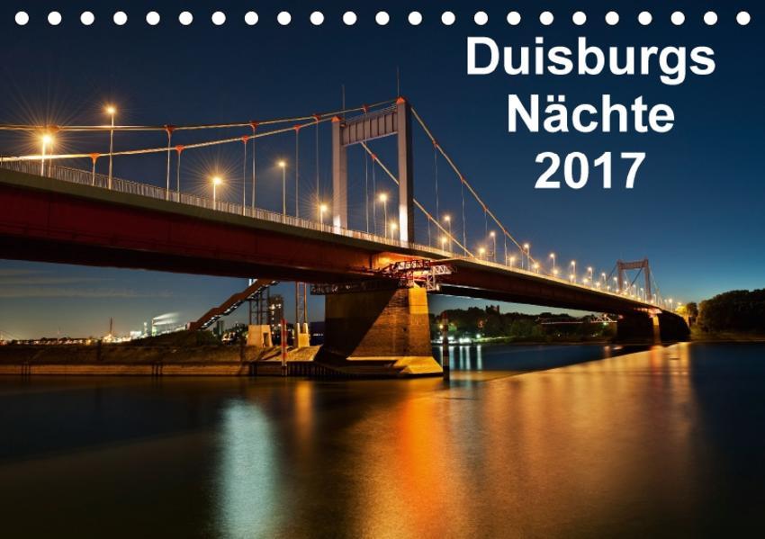 Duisburgs Nächte (Tischkalender 2017 DIN A5 quer) - Coverbild