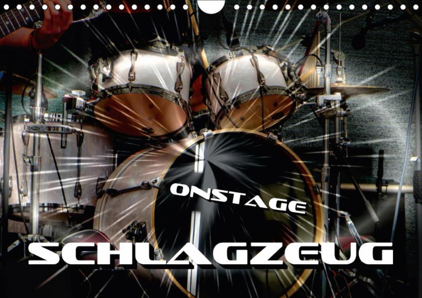 Schlagzeug onstage (Wandkalender 2017 DIN A4 quer) - Coverbild