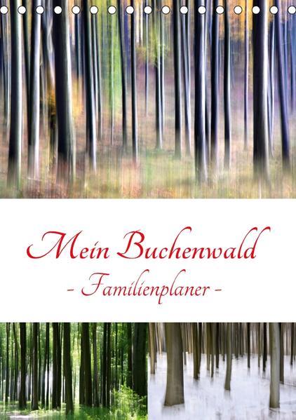 Mein Buchenwald - Familienplaner (Tischkalender 2017 DIN A5 hoch) - Coverbild