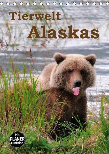 Tierwelt Alaskas (Tischkalender 2017 DIN A5 hoch) - Coverbild