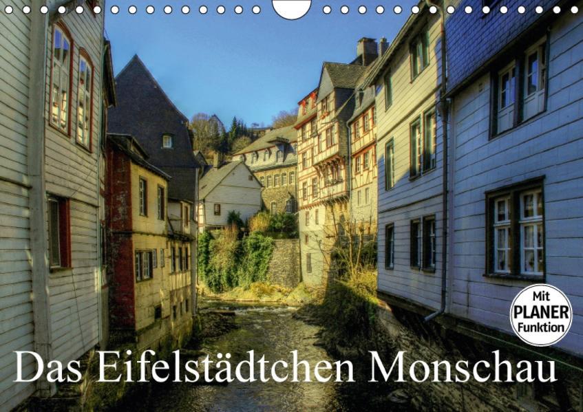 Das Eifelstädtchen Monschau (Wandkalender 2017 DIN A4 quer) - Coverbild