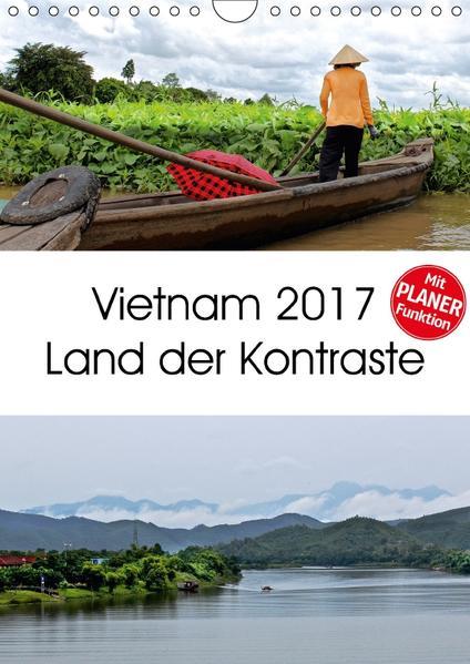 Vietnam 2017 Land der Kontraste (Wandkalender 2017 DIN A4 hoch) - Coverbild