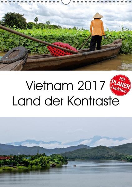 Vietnam 2017 Land der Kontraste (Wandkalender 2017 DIN A3 hoch) - Coverbild