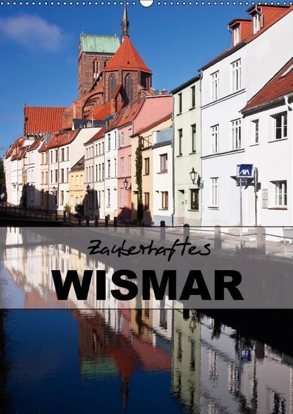 Zauberhaftes Wismar (Wandkalender 2017 DIN A2 hoch) - Coverbild