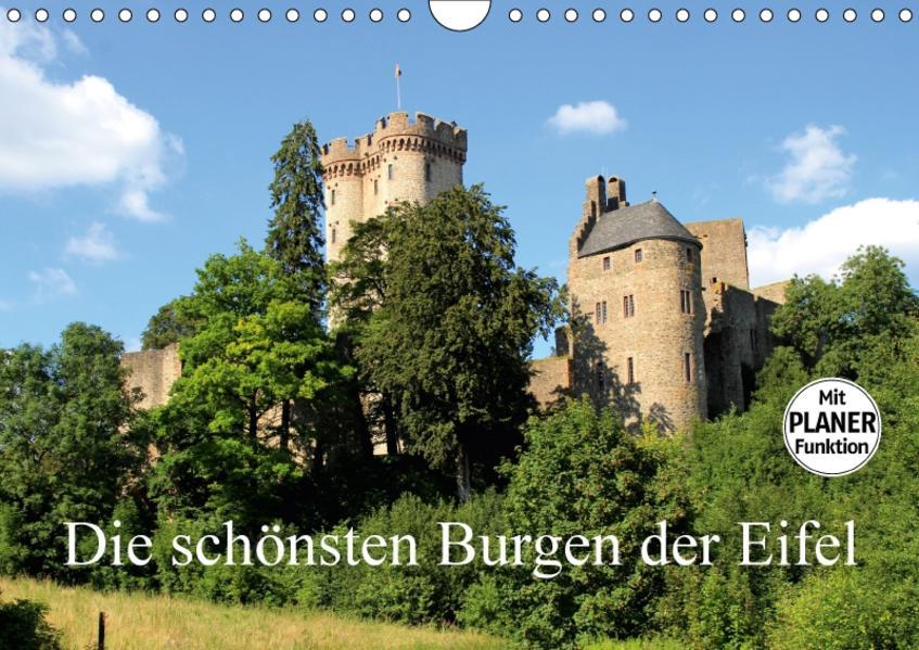 Die schönsten Burgen der Eifel (Wandkalender 2017 DIN A4 quer) - Coverbild