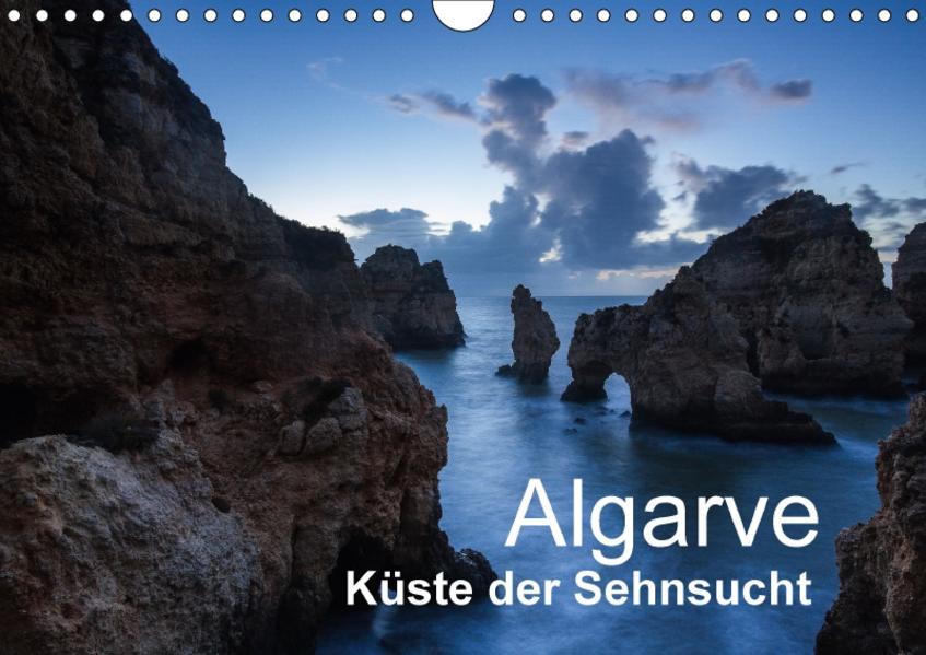 Algarve - Küste der Sehnsucht (Wandkalender 2017 DIN A4 quer) - Coverbild