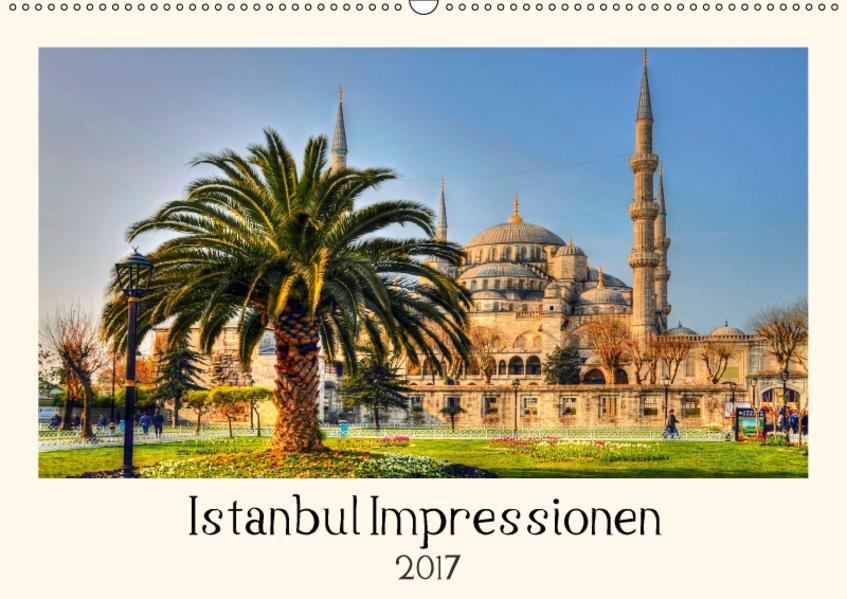 Istanbul Impressionen (Wandkalender 2017 DIN A2 quer) - Coverbild