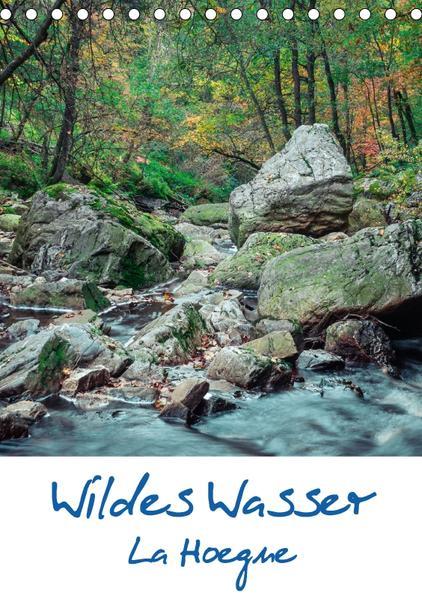 Wildes Wasser - La Hoegne (Tischkalender 2017 DIN A5 hoch) - Coverbild