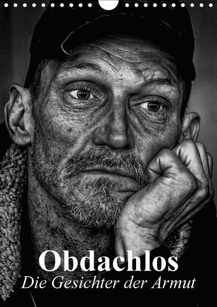 Obdachlos. Die Gesichter der Armut (Wandkalender 2017 DIN A4 hoch) - Coverbild