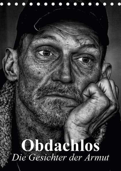 Obdachlos. Die Gesichter der Armut (Tischkalender 2017 DIN A5 hoch) - Coverbild