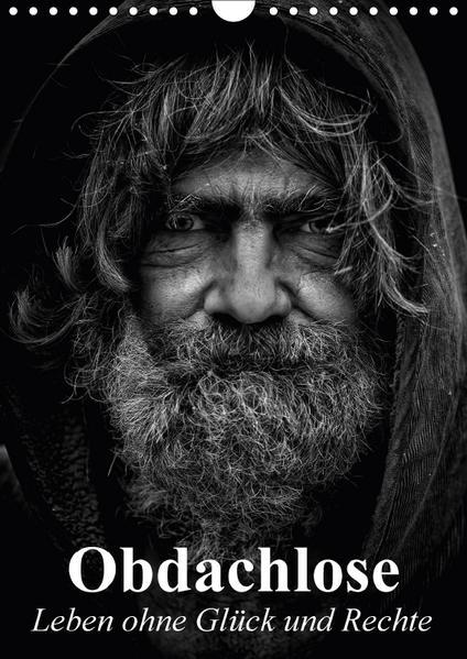 Obdachlose. Leben ohne Glück und Rechte (Wandkalender 2017 DIN A4 hoch) - Coverbild