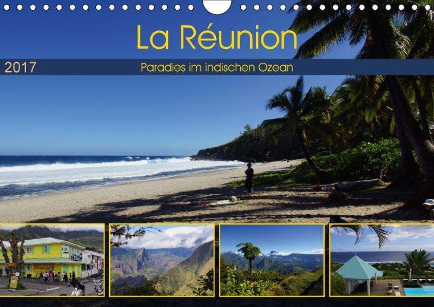 La Réunion - Paradies im indischen Ozean (Wandkalender 2017 DIN A4 quer) - Coverbild