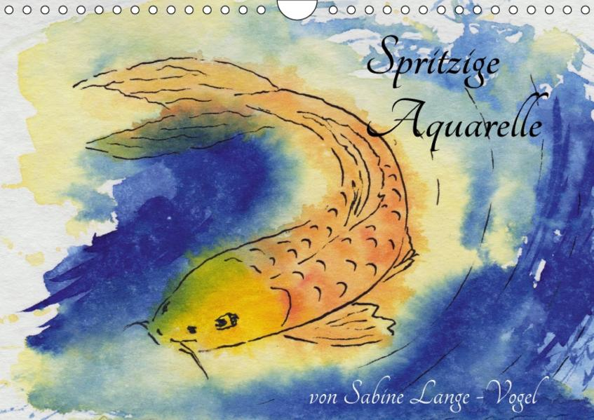 Spritzige Aquarelle von Sabine Lange-Vogel (Wandkalender 2017 DIN A4 quer) - Coverbild
