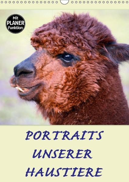 Portraits unserer Haustiere (Wandkalender 2017 DIN A3 hoch) - Coverbild