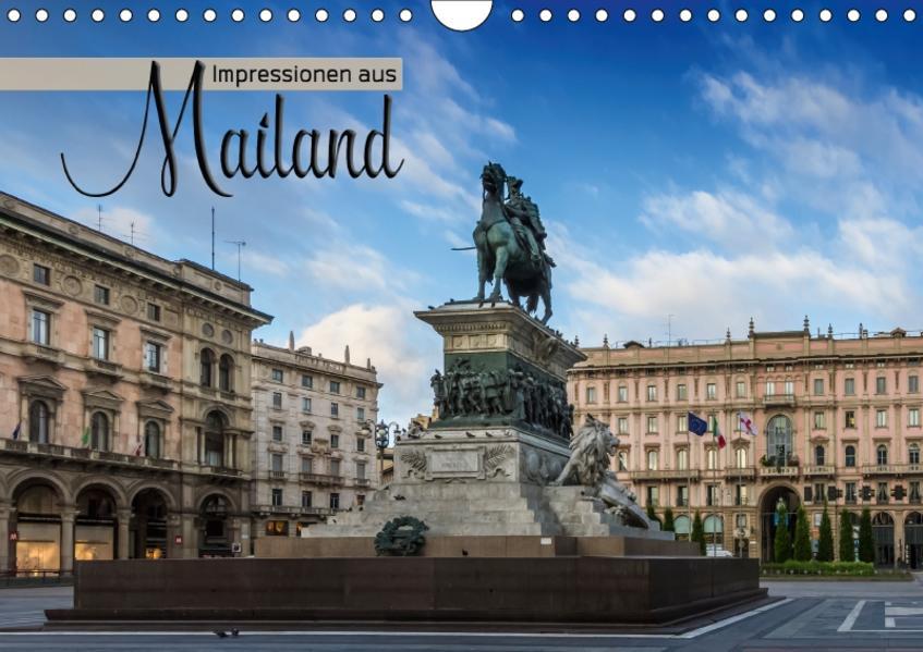 Impressionen aus Mailand (Wandkalender 2017 DIN A4 quer) - Coverbild