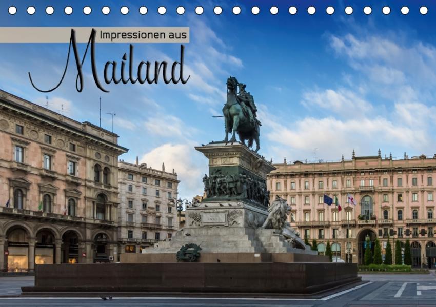 Impressionen aus Mailand (Tischkalender 2017 DIN A5 quer) - Coverbild