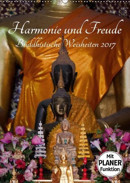 Harmonie und Freude Buddhistische Weisheiten 2017 (Wandkalender 2017 DIN A2 hoch) - Coverbild