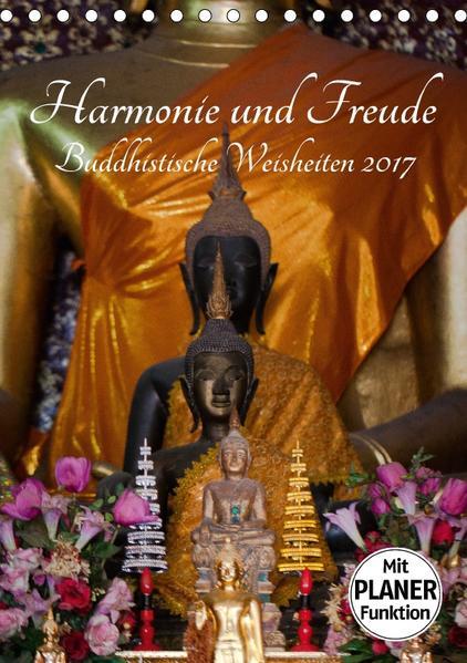 Harmonie und Freude Buddhistische Weisheiten 2017 (Tischkalender 2017 DIN A5 hoch) - Coverbild