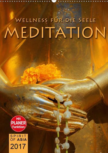 MEDITATION - Wellness für die Seele (Wandkalender 2017 DIN A2 hoch) - Coverbild