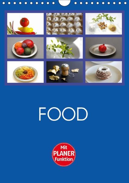 Food (Wandkalender 2017 DIN A4 hoch) - Coverbild