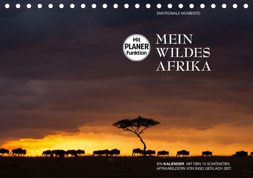 Emotionale Momente: Mein wildes Afrika (Tischkalender 2017 DIN A5 quer) - Coverbild