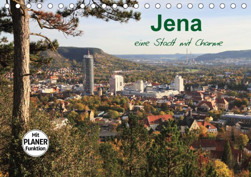 Jena in Thüringen (Tischkalender 2017 DIN A5 quer) - Coverbild