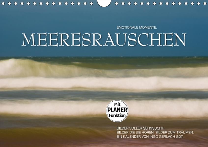 Emotionale Momente: Meeresrauschen (Wandkalender 2017 DIN A4 quer) - Coverbild