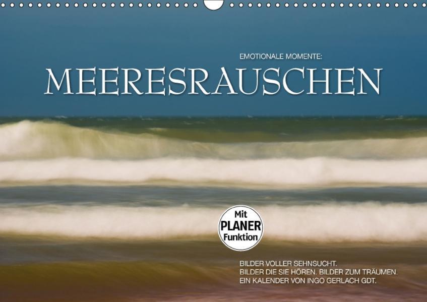 Emotionale Momente: Meeresrauschen (Wandkalender 2017 DIN A3 quer) - Coverbild