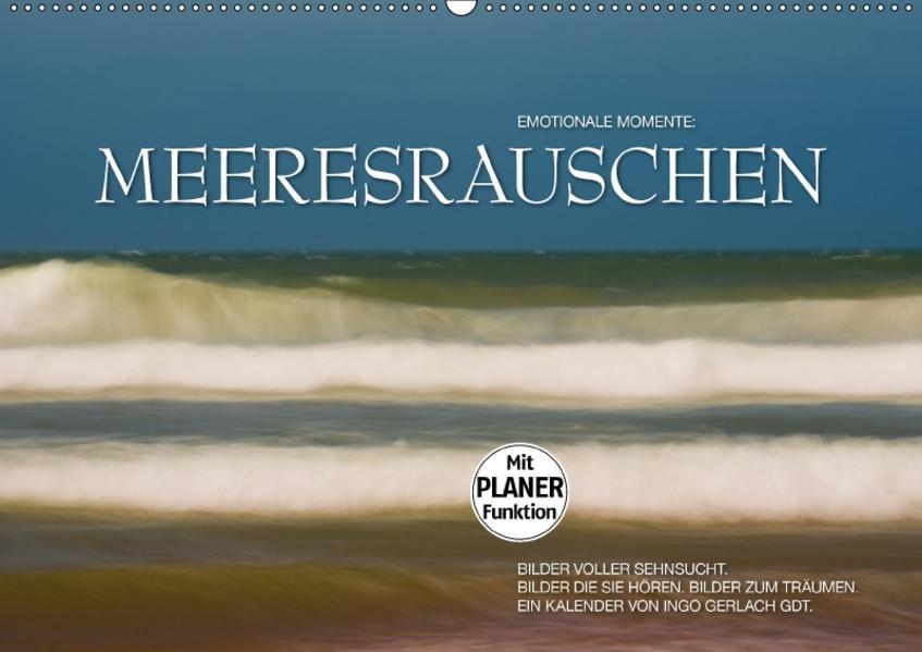 Emotionale Momente: Meeresrauschen (Wandkalender 2017 DIN A2 quer) - Coverbild
