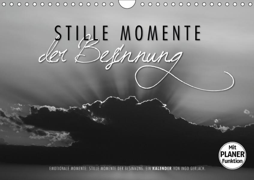 Emotionale Momente: Stille Momente der Besinnung (Wandkalender 2017 DIN A4 quer) - Coverbild