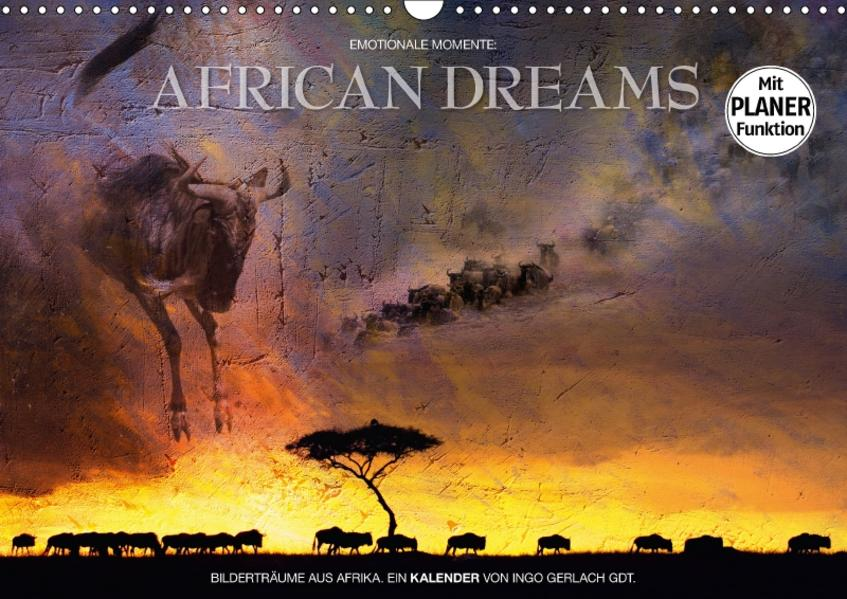 Emotionale Momente: African DreamsCH-Version  (Wandkalender 2017 DIN A3 quer) - Coverbild