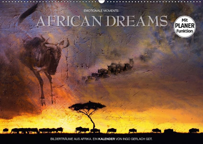 Emotionale Momente: African DreamsCH-Version  (Wandkalender 2017 DIN A2 quer) - Coverbild