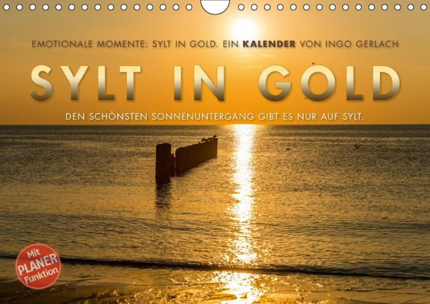 Emotionale Momente: Sylt in Gold. (Wandkalender 2017 DIN A4 quer) - Coverbild