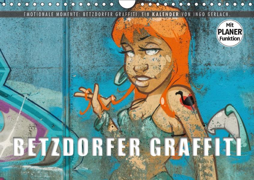 Emotionale Momente: Betzdorfer Graffiti. (Wandkalender 2017 DIN A4 quer) - Coverbild