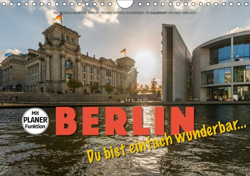 Emotionale Momente: Berlin – Du bist einfach wunderbar... (Wandkalender 2017 DIN A4 quer) - Coverbild