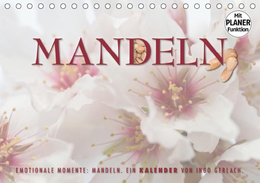 Emotionale Momente: Mandeln (Tischkalender 2017 DIN A5 quer) - Coverbild