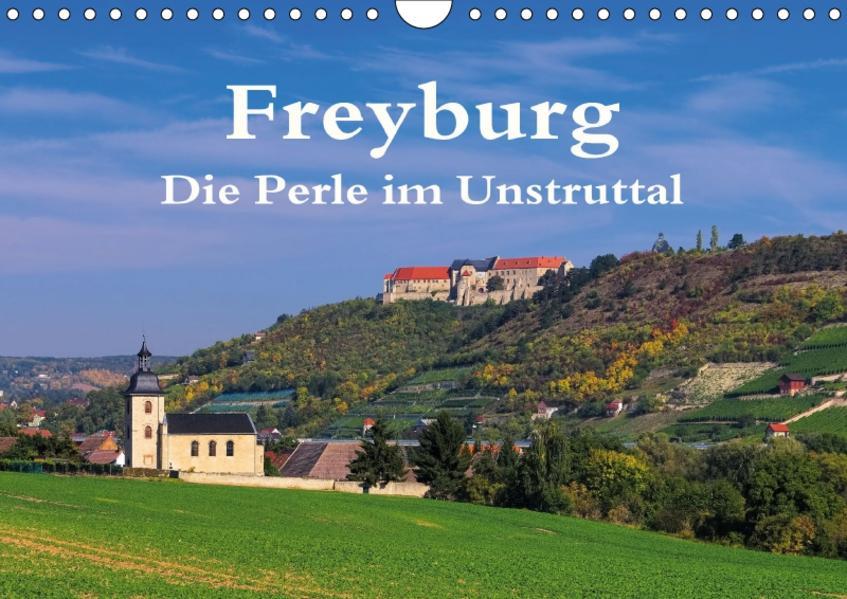 Freyburg - Die Perle im Unstruttal (Wandkalender 2017 DIN A4 quer) - Coverbild