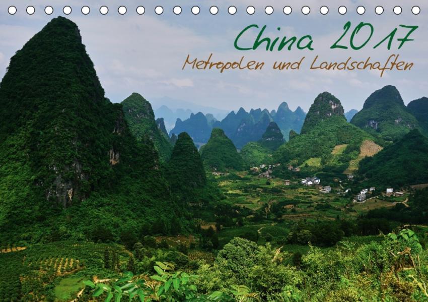China 2017 - Metropolen und Landschaften (Tischkalender 2017 DIN A5 quer) - Coverbild
