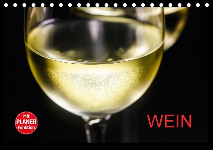 Wein (Tischkalender 2017 DIN A5 quer) - Coverbild