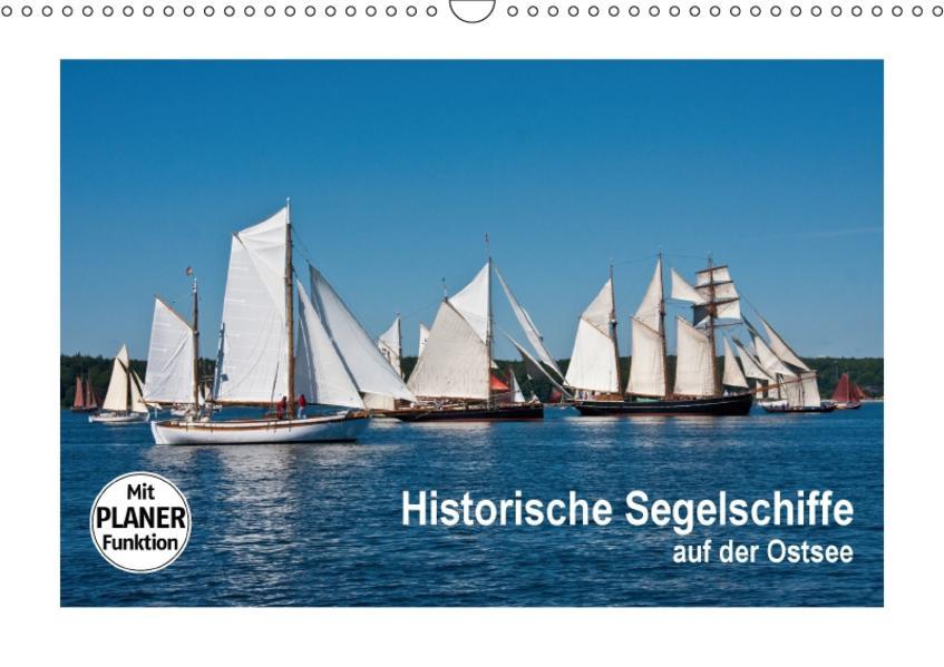 Historische Segelschiffe auf der Ostsee (Wandkalender 2017 DIN A3 quer) - Coverbild