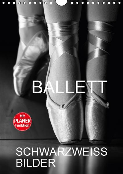 Ballett Schwarzweiss-BilderCH-Version  (Wandkalender 2017 DIN A4 hoch) - Coverbild