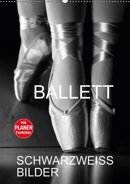 Ballett Schwarzweiss-BilderCH-Version  (Wandkalender 2017 DIN A2 hoch) - Coverbild