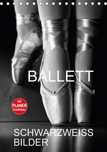 Ballett Schwarzweiss-BilderCH-Version  (Tischkalender 2017 DIN A5 hoch) - Coverbild