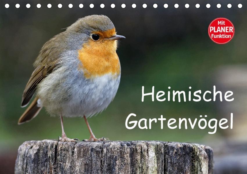 Heimische Gartenvögel (Tischkalender 2017 DIN A5 quer) - Coverbild