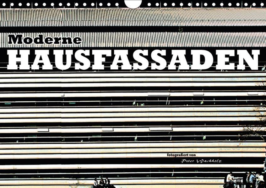 Moderne HAUSFASSADEN (Wandkalender 2017 DIN A4 quer) - Coverbild