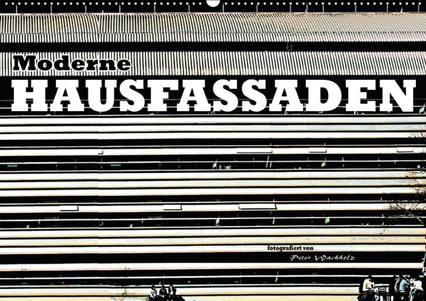 Moderne HAUSFASSADEN (Wandkalender 2017 DIN A2 quer) - Coverbild
