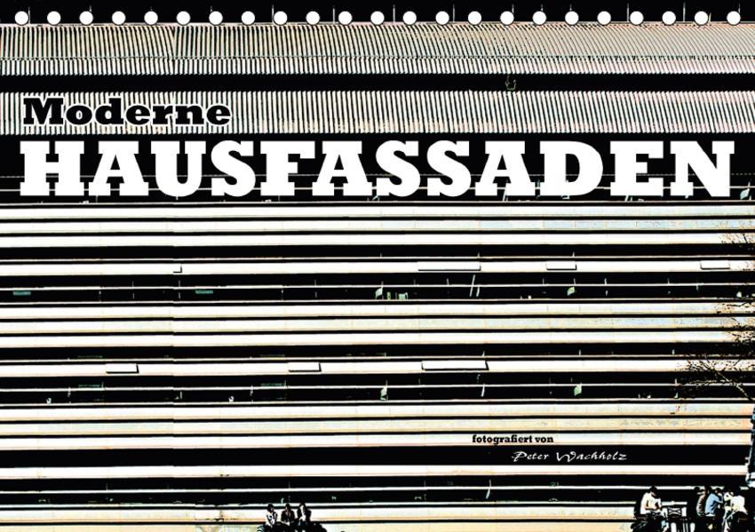 Moderne HAUSFASSADEN (Tischkalender 2017 DIN A5 quer) - Coverbild