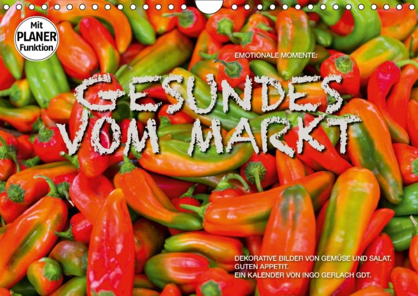 Emotionale Momente: Gesundes vom Markt (Wandkalender 2017 DIN A4 quer) - Coverbild