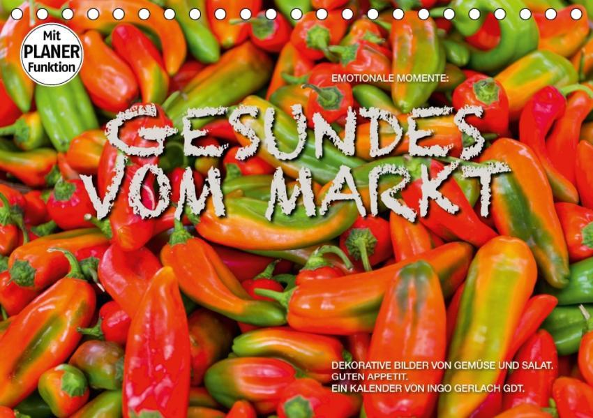 Emotionale Momente: Gesundes vom Markt (Tischkalender 2017 DIN A5 quer) - Coverbild