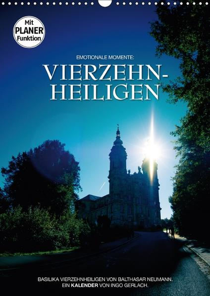 Vierzehnheiligen (Wandkalender 2017 DIN A3 hoch) - Coverbild